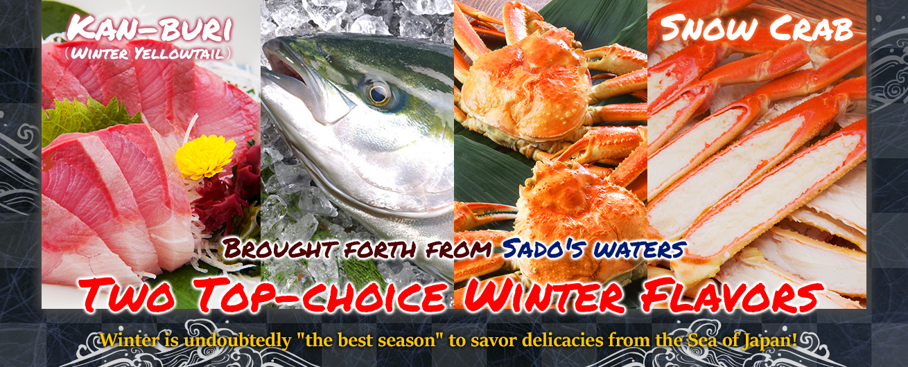 Two Top-choice Winter Flavors Brought Forth from Sado's Waters